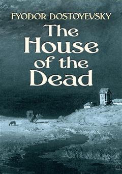 دانلود کتاب The House of the Dead (خاطرات خانه اموات)