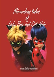 معرفی و دانلود کتاب Miraculous tales of Lady Bug and Cat Noir