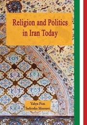 معرفی و دانلود کتاب Religion and Politics in Iran Today